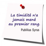 timidité citation