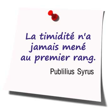 Quelques citations sur la timidité